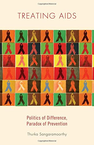 Treating AIDS: Politics of Difference, Paradox of Prevention