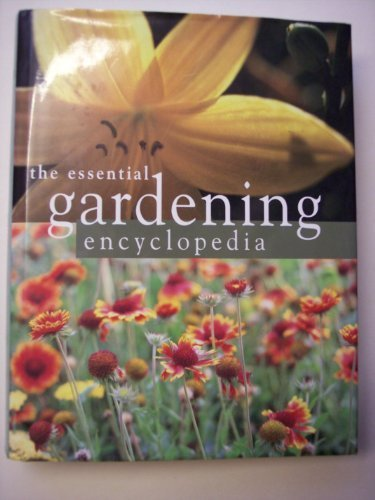 The Essential Gardening Encyclopedia