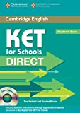 KET for Schools Direct Student's Book with CD-ROM, Sue Ireland and Joanna Kosta, 0521167175