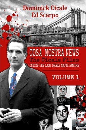 Inside the Last Great Mafia Empire (Cosa Nostra News: The Cicale Files) pdf