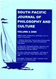 img - for South Pacific Journal of Philosophy and Culture, Volume 4 book / textbook / text book
