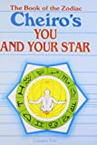 Cheiro's You and Your Star: The Book of the Zodiac