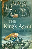 img - for The King's Agent book / textbook / text book