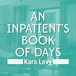 An Inpatient's Book of Days
