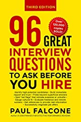 96 Great Interview Questions to Ask Before You Hire Kindle Edition