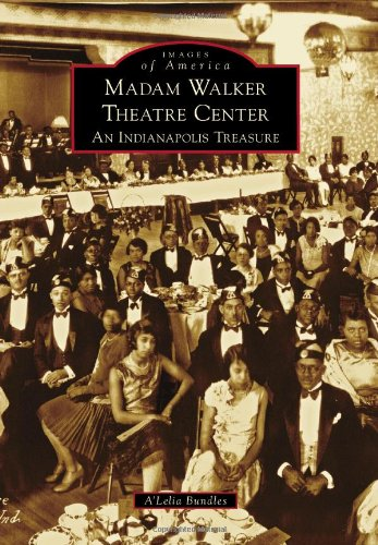 Download Madam Walker Theatre Center: An Indianapolis Treasure (Images of America) pdf epub