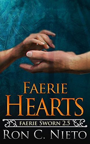 Faerie Hearts (Faerie Sworn) by [C. Nieto, Ron]