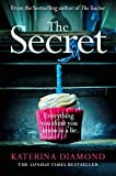 """""""The Secret The brand new thriller from the bestselling author of The Teacher"""" av Katerina Diamond"""