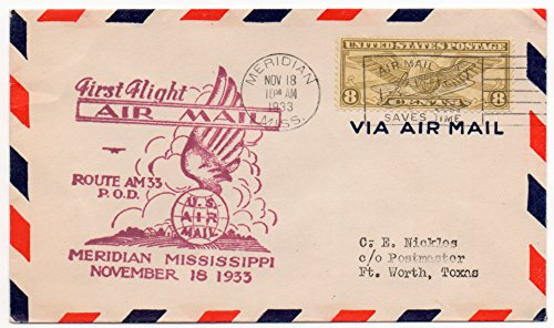 US First Flight Air Mail Cover 1933 Meridian, Mississippi November 18,1933 Scott #C17 US Air Mail Stamp (First Airmail Cover Flight)