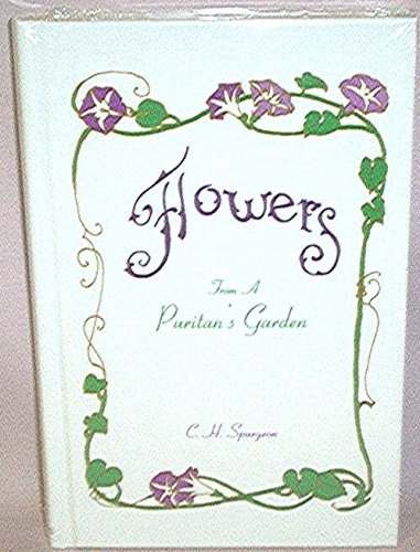Flowers From a Puritans Garden (Flowers From A Puritans Garden)