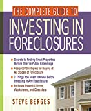The Complete Guide to Investing in Foreclosures
