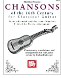 img - for Mel Bay presents Chansons of the 16th Century for Classical Guitar book / textbook / text book