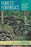 img - for By Tom Wessels - Forest Forensics (7/25/10) book / textbook / text book