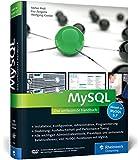MySQL: Das umfassende Handbuch