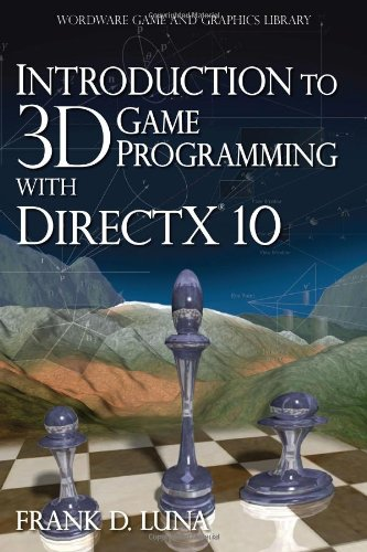 Introduction to 3D Game Programming with DirectX 10 (Introduction To 3d Game Programming With Directx 10)