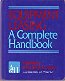 img - for Equipment Leasing: A Complete Handbook book / textbook / text book