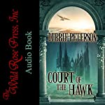 Court of the Hawk | Debbie Peterson