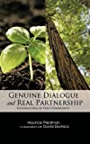 Genuine Dialogue and Real Partnership, Maurice Friedman and David Damico, 1426957564