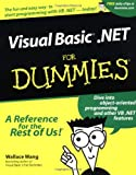 VisualBasic . NET for Dummies, Wallace Wang, 0764508679