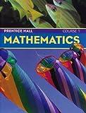 PRENTICE HALL MATH STUDENT EDITION COURSE 1 2004C