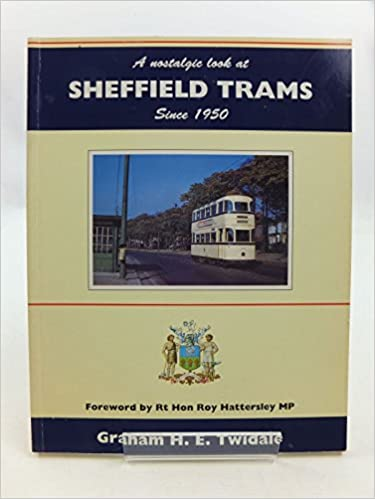 A Nostalgic Look at Sheffield Trams Since 1950 (Towns & cities)