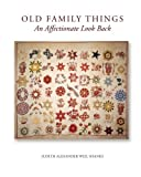 img - for Old Family Things: An Affectionate Look Back book / textbook / text book