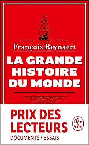 La Grande Histoire du Monde - François Reynaert (2018) sur Bookys