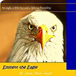 Emmett the Eagle | Susan Marie Smith