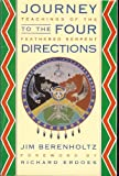 Journey to the Four Directions, Jim Berenholtz, 1879181061