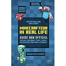 Minecrafteur in Real Life: Guide Minecraft, T4 (Gaming)