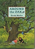 Around the Oak, Gerda Muller, 0525452397