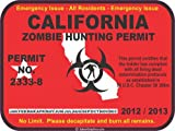 California zombie hunting permit decal bumper sticker