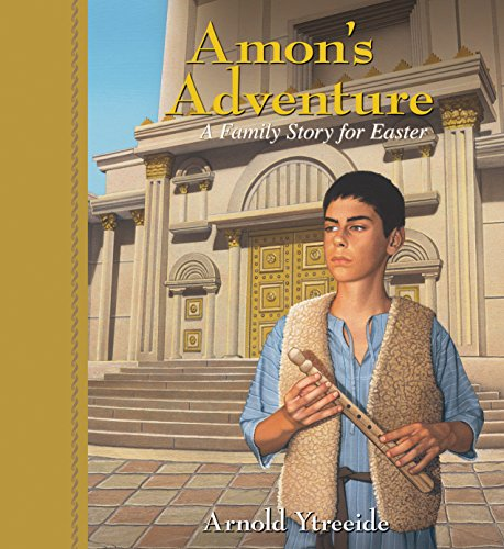 Family Advent Prayer - Amon's Adventure: A Family Story for Easter