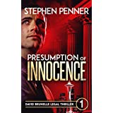 Presumption of Innocence: David Brunelle Legal Thriller #1 (David Brunelle Legal Thriller Series)