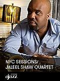 NYC Sessions: Jaleel Shaw Quartet
