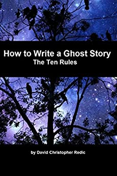 how to write a ghost story A ghostwriter is hired to write a ghostwriter handles most of the writing, using concepts and stories alan cumming's 2007 horror film ghost.