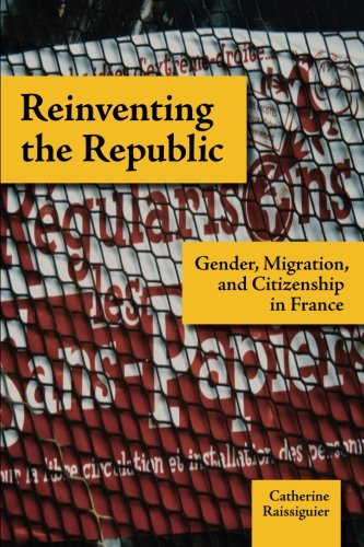 Reinventing the Republic: Gender, Migration, and...
