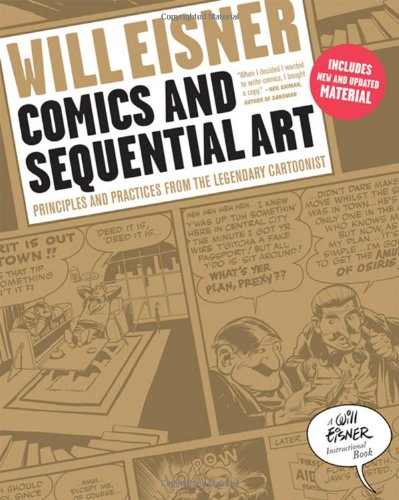 Book Cover: Comics and Sequential Art: Principles and Practices from the Legendary Cartoonist
