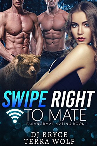 - Swipe Right to Mate (Paranormal Mating Book 1)