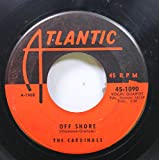the cardinals 45 RPM off shore / choo choo
