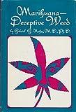 Marijuana-Deceptive Weed, Gabriel G. Nahas, 0911216391
