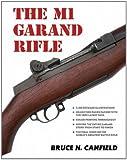 The M1 Garand Rifle