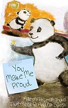 You Make Me Proud! by [Shukla, Umesh]