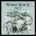 World War II: Part 1 Audiobook by Joseph Stromberg Narrated by George C. Scott