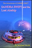 Kindle Store : Sandra Swift and the Lost Airship (The Adventures of Sandra Swift Book 1)