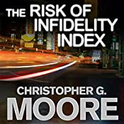 The Risk of Infidelity Index: Vincent Calvino, Book 1 | Christopher G. Moore
