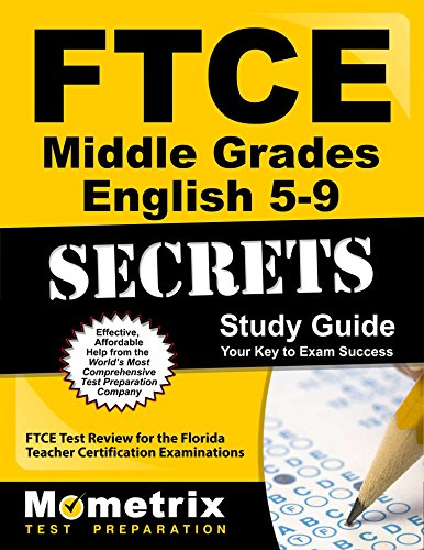 FTCE Middle Grades English 5-9 Secrets Study Guide: FTCE Test Review for the Florida Teacher Certification Examinations