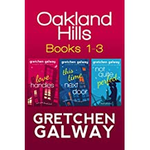 Oakland Hills Romantic Comedy Boxed Set: Books 1-3