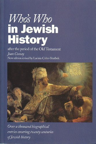 Who's Who in Jewish History: After the Period of the Old Testament (Who's Who Series)