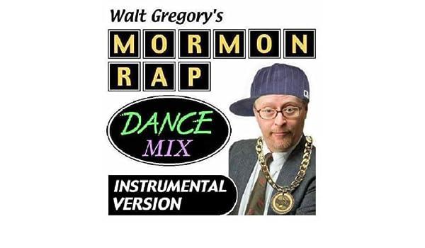 Mormon Rap Dance Mix Instrumental Version by Walt Gregory on